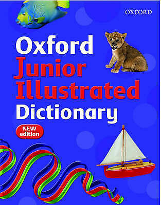 VERY GOOD  OXFORD JUNIOR ILLUSTRATED DICTIONARY, Dignen, Sheila, Book • 3.79£