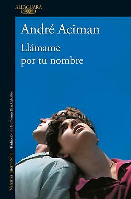 AU33.55 • Buy Llamame Por Tu Nombre / Call Me By Your Name By Andre Aciman (Spanish) Paperback