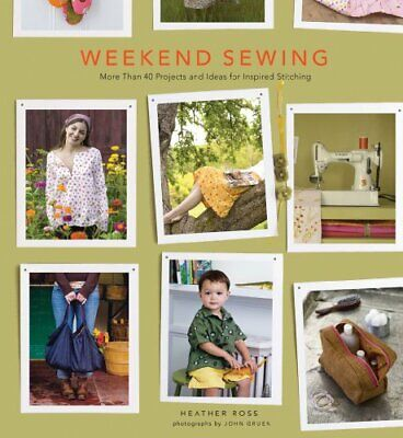 Weekend Sewing (Weekend Craft) By Heather Ross Book The Cheap Fast Free Post • 3.69£