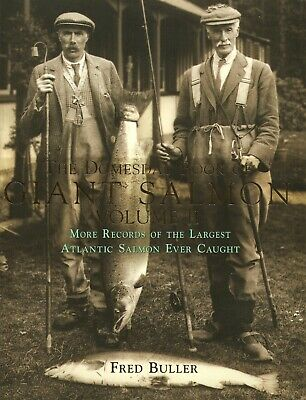 £10.45 • Buy BULLER FRED FLY FISHING BOOK DOMESDAY BOOK OF GIANT SALMON Volume II BARGAIN New