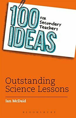 £8.99 • Buy 100 Ideas For Secondary Teachers: Outstanding Science Lessons (... By Ian McDaid