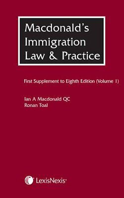 Macdonald's Immigration Law & Practice - Volume 1: First Suppl... By Toal, Ronan • 44.99£