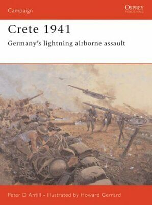 Crete 1941: Germany's Lightning Airborne Assault (... By Antill, Peter Paperback • 8.42£