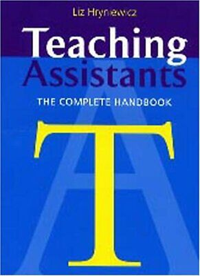 £3.28 • Buy Teaching Assistants: A Complete Handbook By Hryniewicz, Liz Paperback Book The