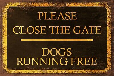 £3.49 • Buy Please Close The Gate, Dogs Running Free, Vintage Style Metal Sign, Black & Gold