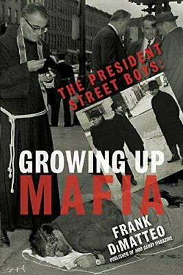 President Street Boys: Growing Up Mafia New Paperback Book • 11.62£