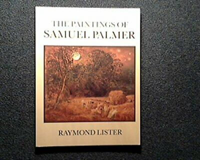 Paintings Of Samuel Palmer By Lister, Raymond Paperback Book The Cheap Fast Free • 17.99£