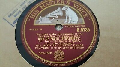 The Scottish Country Dance Players Inch Of Perth & The Flowers Of Hmv B9735 • 2.99£