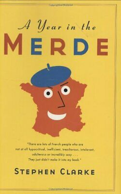 £5.49 • Buy A Year In The Merde By Clarke, Stephen Book The Cheap Fast Free Post