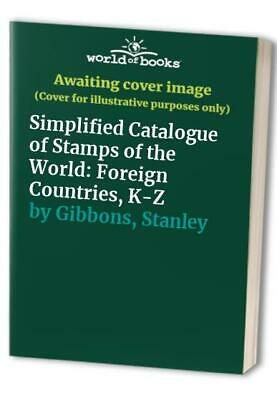 £12.99 • Buy Simplified Catalogue Of Stamps Of The World: Fo... By Gibbons, Stanley Paperback
