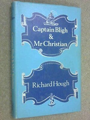 £23.99 • Buy Captain Bligh And Mr. Christian: The Men And The Muti... By Richard Alexander Ho