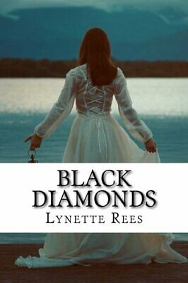 Black Diamonds: Volume 1 (Seasons Of Change) By Rees, Lynette Book The Cheap • 6.49£