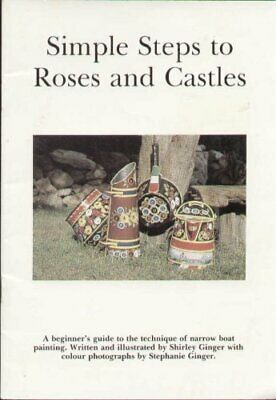 £10.99 • Buy Simple Steps To Roses And Castles By Shirley Ginger Book The Cheap Fast Free