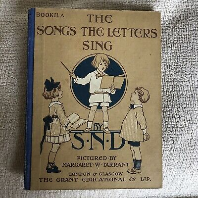 1946 The Songs The Letters Sing -S. N. D. (pictures Margaret W. Tarrant) • 15£