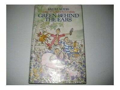 Green Behind The Ears By Addis, Faith Book The Cheap Fast Free Post • 36.99£
