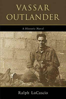 AU48.75 • Buy Vassar Outlander By Ralph LoCascio (English) Paperback Book Free Shipping!