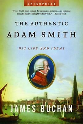 AU33.63 • Buy The Authentic Adam Smith: His Life And Ideas By James Buchan (English) Paperback
