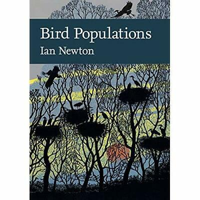 Bird Populations (Collins New Naturalist Library, Book  - Hardcover NEW Ian Newt • 26.13£