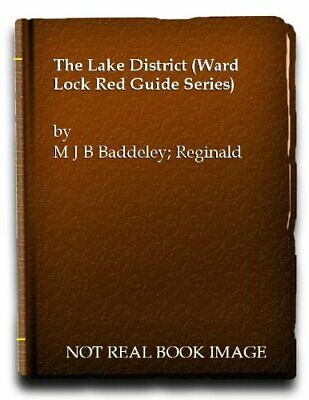 The Lake District (Ward Lock Red Guide Series) By M J B Baddeley Hardback Book • 6.49£