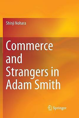 AU184.21 • Buy Commerce And Strangers In Adam Smith By Shinji Nohara (English) Paperback Book F
