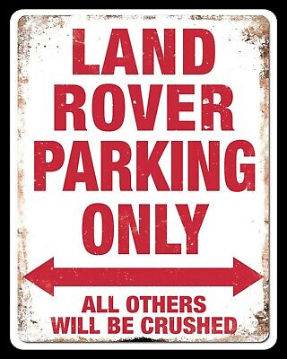 Land Rover Parking Only All Others Crushed House Driveway Metal Plaque Sign 583 • 4.99£