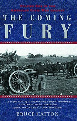 £8.49 • Buy The Coming Fury: The American Civil War Trilogy: 1 By Catton, Bruce Paperback