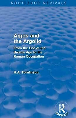 AU169.28 • Buy Argos And The Argolid: From The End Of The Bronze Age To The Roman Occupation By
