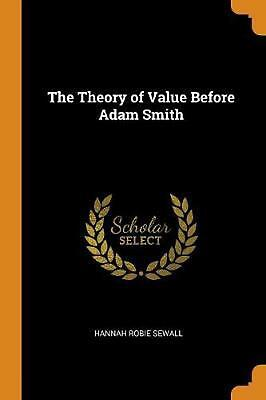 AU38.65 • Buy Theory Of Value Before Adam Smith By Hannah Robie Sewall Paperback Book Free Shi