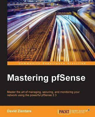 Mastering PfSense By Zientara, David Book The Cheap Fast Free Post • 34.99£
