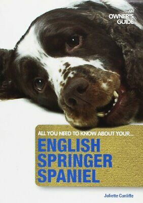 £4.99 • Buy English Springer Spaniel: An Owner's Guide By Juliette Cunliffe Book The Cheap
