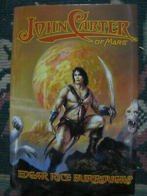 $135 • Buy JOHN CARTER Of MARS By Edgar Rice Burroughs ~ G&D Limited Edition ~ SIGNED X 4