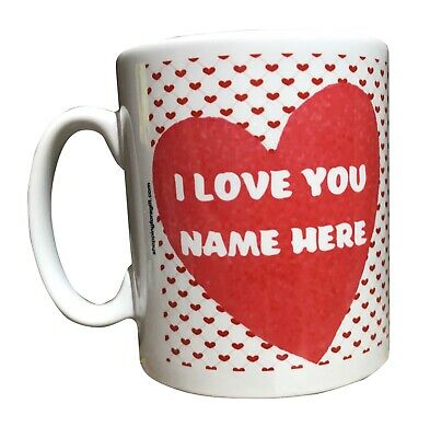 Personalised Valentine's Day Mug. I Love You. Add The Name. Birthday Gift Idea • 8.99£