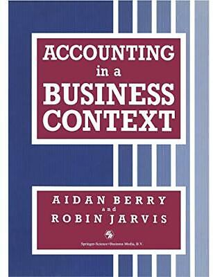 Accounting In A Business Context (Business In Conte... By Berry, Aidan Paperback • 5.99£