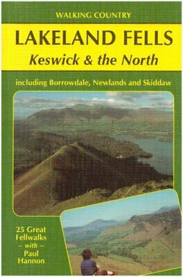 Lakeland Fells: Keswick And The North (Walking Coun... By Hannon, Paul Paperback • 12.99£
