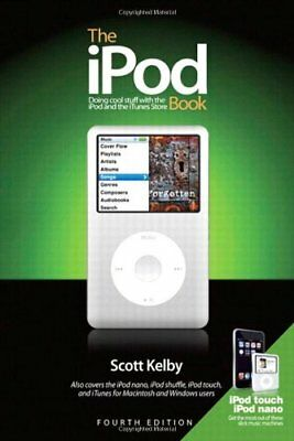AU10.06 • Buy The IPod Book: Doing Cool Stuff With The IPod And The ITunes Store (4th Edition)
