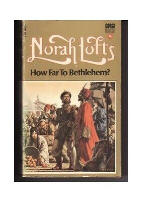 £71.99 • Buy How Far To Bethlehem? By Lofts, Norah Paperback Book The Cheap Fast Free Post