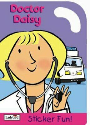£8.49 • Buy Doctor Daisy Sticker Fun (Little Workmates S.) By Ladybird Spiral Bound Book The