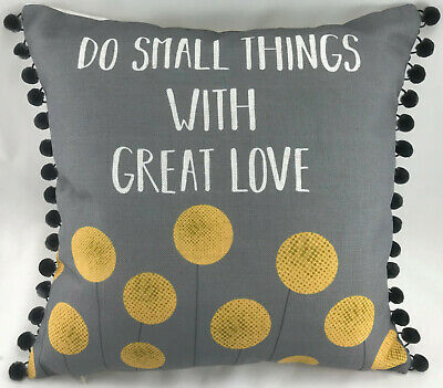 Do Small Things With Great Love  Evans Lichfield Cushion Cover • 8.99£