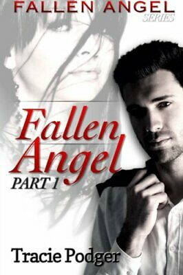 £10.09 • Buy Fallen Angel, Part 1: A Mafia Romance: Volume 1 (Part I) By Podger, Tracie Book