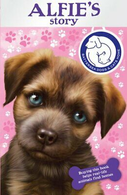 Battersea Dogs & Cats Home: Alfie's Story By Battersea Dogs And Cats Home Book • 3.99£