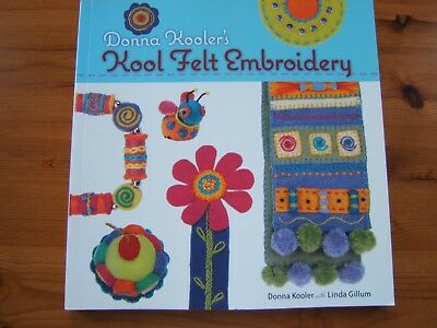 Donna Kooler's    Kool Felt   Embroidery  Sewing Pattern Book    30 Projects    • 1.99£