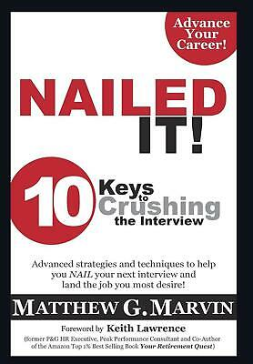 AU50.70 • Buy NAILED IT! 10 Keys To Crushing The Interview By Matthew G. Marvin (English) Hard