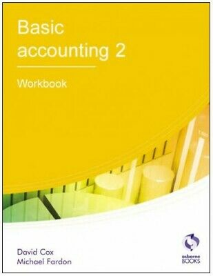 Basic Accounting 2: Workbook (AAT Accounting - L... By Fardon, Michael Paperback • 5.99£