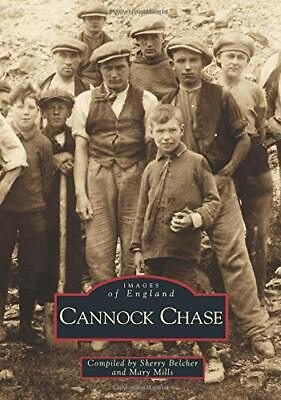 Cannock Chase (Images Of England) By Belcher, Sherry Paperback Book The Cheap • 8.99£