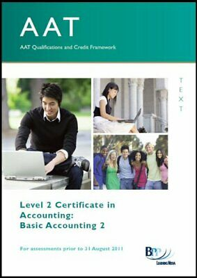 AAT - Basic Accounting II: Study Text By BPP Learning Media Ltd Paperback Book • 5.99£
