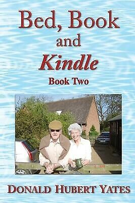 AU20.53 • Buy Bed Book Kindle - Book Two More Short Stories - Both Fictit By Yates Donald Hube