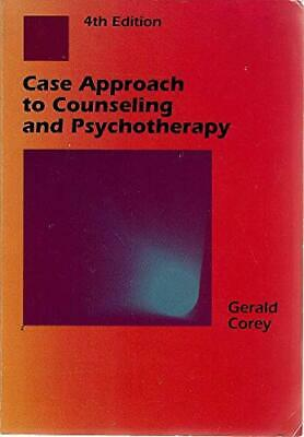 Case Approach To Counseling And Psychotherapy By Corey, Gerald Paperback Book • 9.99£