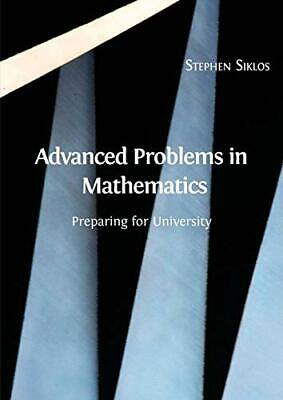 £17.99 • Buy Advanced Problems In Mathematics: Preparing For University By Siklos, Stephen