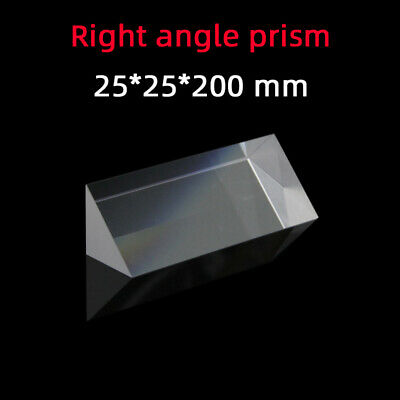 $46.20 • Buy 25 *25 *200 Right Angle Prism K9 Refraction Prism Optical Glass Reflective Prism