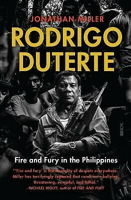AU44.94 • Buy Rodrigo Duterte: Fire And Fury In The Philippines By Miller, Jonathan -Paperback